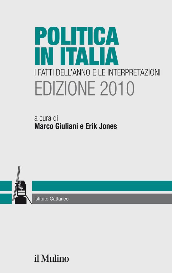 Politica in Italia. Edizione 2010