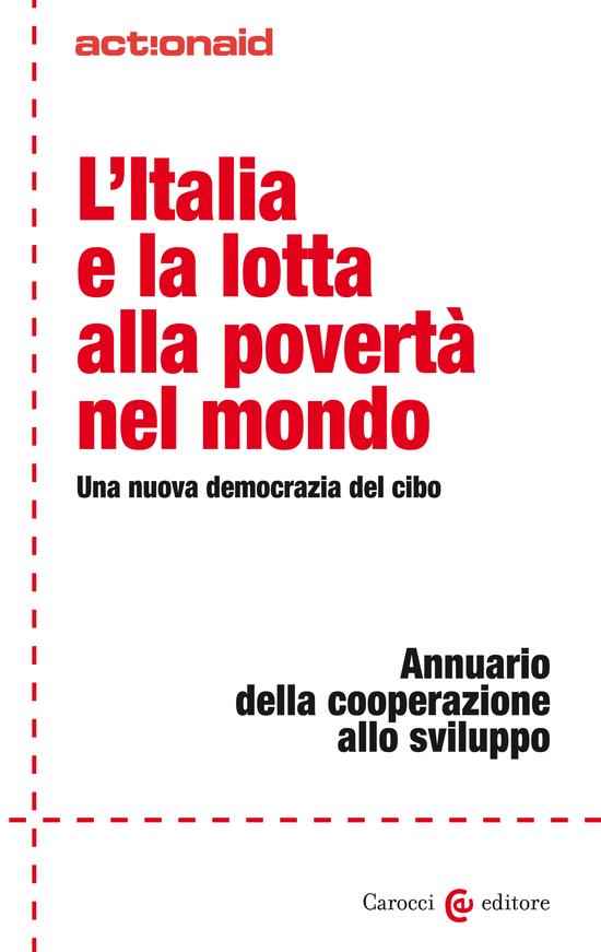 Copertina del libro L'Italia e la lotta alla povertà nel mondo (Una nuova democrazia del cibo)